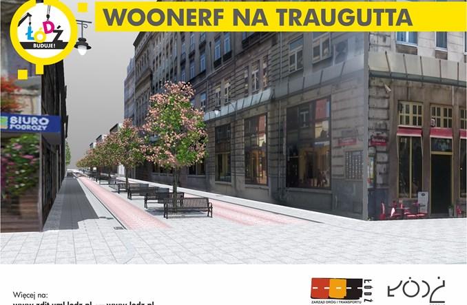 Łódź: W październiku Traugutta stanie się woonerfem